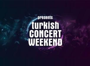 Turkish Concert Weekend