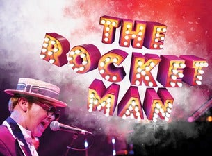 The Rocket Man – A Tribute to Sir Elton John