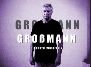 Großmann – Die Bestie von Berlin