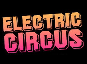 Electric Circus Tickets