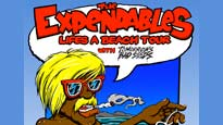 The Expendables Life's a Beach Tour with Tomorrows Bad Seeds presale password for early tickets in San Diego