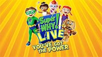Super WHY Live: You've Got the Power! presale password for early tickets in Wallingford