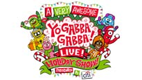A Very Awesome Yo Gabba Gabba! Live! Holiday Show presale code for show tickets in Houston, TX (Bayou Music Center)