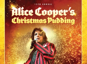Alice Cooper's Christmas Pudding Tickets