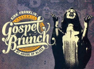 House of Blues Gospel Brunch Tickets