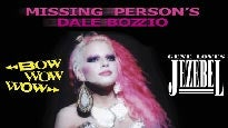 More Info AboutMissing Persons, Bow Wow Wow, Gene Loves Jezebel