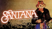 More Info AboutAn Intimate Evening with SANTANA Greatest Hits Live