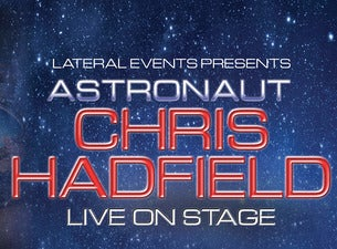 Chris Hadfield Tickets Events In 2019 20 Ticketmaster Au
