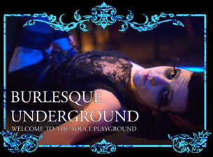The Burlesque Underground Tickets