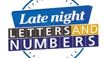 Late Night Letters and Numbers Tickets