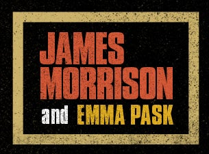 James Morrison With Special Guest Emma Pask