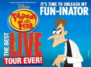 Disney's Phineas and Ferb Live: The Best LIVE Tour Ever! Tickets