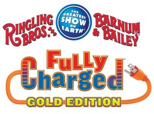 Ringling Bros. and Barnum & Bailey Presents Fully Charged, Gold Edition Tickets