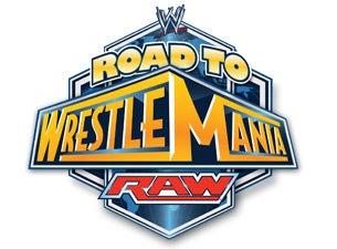 WWE RAW Road to WrestlemaniaTickets