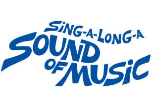 Sound of Music Sing-A-Long Tickets