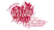 Love Lies Bleeding discount offer for performance in Toronto, ON (Sony Centre For The Performing Arts)