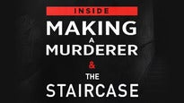Inside Making a Murderer & The Staircase