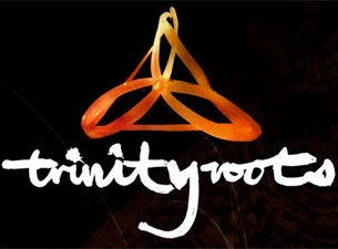 Trinity RootsTickets