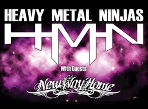 Heavy Metal Ninjas Tickets