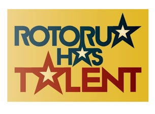 Rotorua Has Talent Tickets