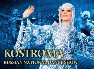 The Russian National Dance Show 'KOSTROMA'