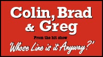 Colin, Brad and Greg from Whose Line is it Anyway