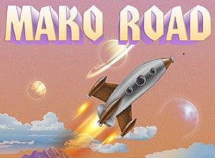 Mako Road - The Test Flight Tour