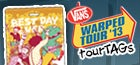 Official 2013 Warped tourTAG!