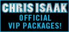 Chris Isaak VIP Packages