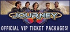 Journey VIP Packages