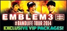 Emblem3 VIP Packages