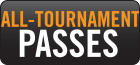 All-Tournament Passes