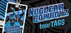 Nuclear Cowboyz – tourTags!