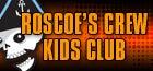 Roscoe's Crew Kids Club