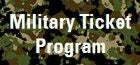 Military Tickets