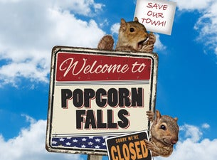 Walnut Street Theatre Presents - Popcorn Falls