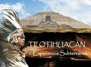 Teotihuacán experiencia Subterránea