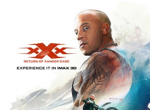 xXx: Return of Xander Cage:  An IMAX 3D Experience
