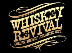 Golden Nugget Atlantic City Whiskey Revival