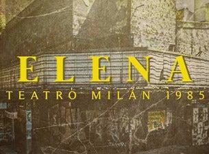 Elena: Teatro Milán 1985