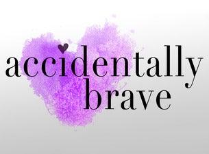 Accidentally Brave (NY)