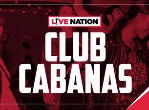 Live Nation Club Cabanas