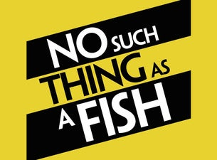 No Such Thing As A Fish Live