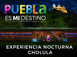 Experiencia Nocturna Cholula