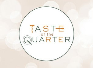 Taste of the Quarter