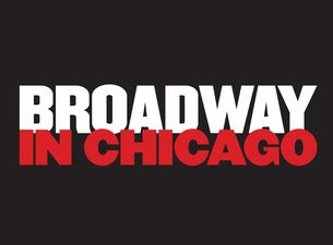 Broadway In Chicago Gift Certificates
