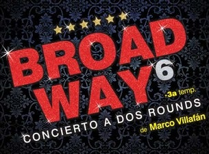 Broadway a la Sexta