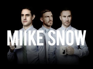 Miike Snow Tickets