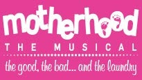 Motherhood the Musical discount opportunity for event tickets in Chicago, IL (Royal George Theatre)