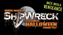 Queen Mary's Shipwreck Halloween Terror Fest Tickets